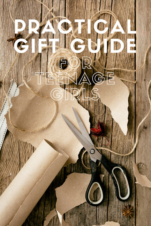 Practical Gift Guide For Teenage Girls - The House of Plaidfuzz