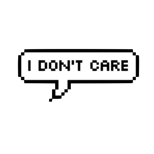 I Dont Care Quotes Tumblr