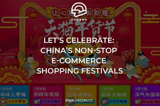 Let's celebrate: China's non-stop e-commerce shopping festivals - ChoZan - Chinese Social Media Made Easy