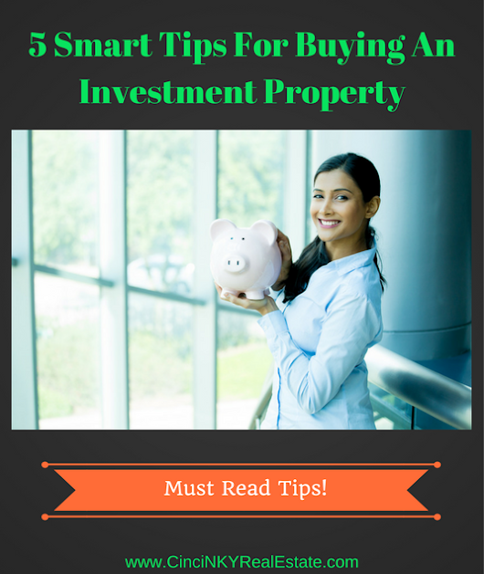 Five Smart Tips For Buying An Investment Property
