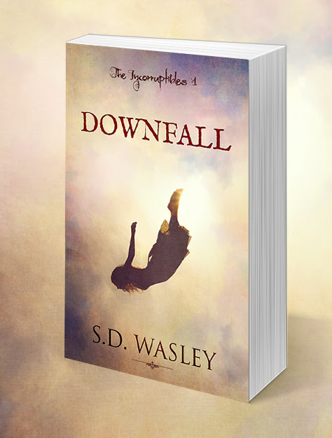 Release Blitz: DOWNFALL by S. D. Wasley