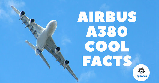 27 Jul Airbus A380 – Super Cool Facts You Didn't Know
