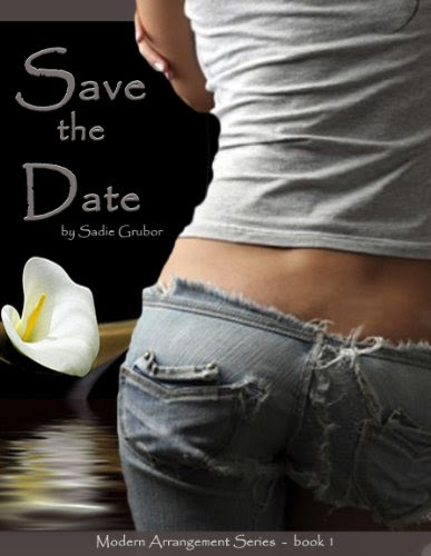 Save the Date (Modern Arrangements Trilogy 1) by Sadie Grubor
