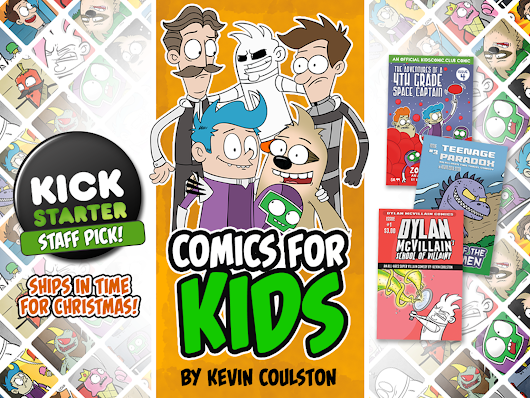 Comics for Kids by Kevin Coulston by Kevin Coulston — Kickstarter
