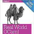 Real World OCaml: Functional programming for the masses: Yaron Minsky, Anil Madhavapeddy, Jason Hickey: 9781449323912: Amazon.com: Books