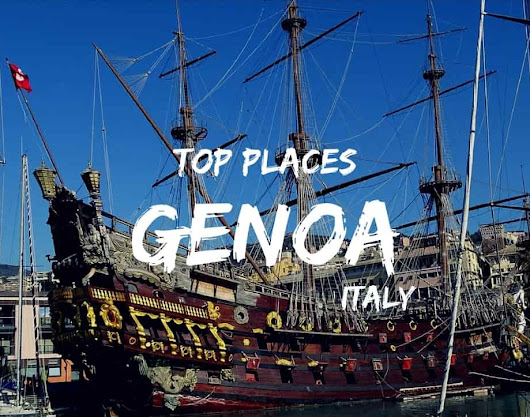 Top Places to Visit in Genoa, Italy