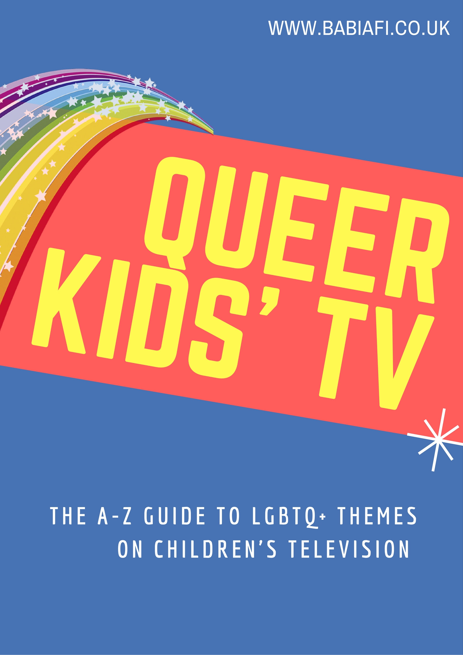 The A-Z Guide to LGBTQ+ Themes on Children's Television