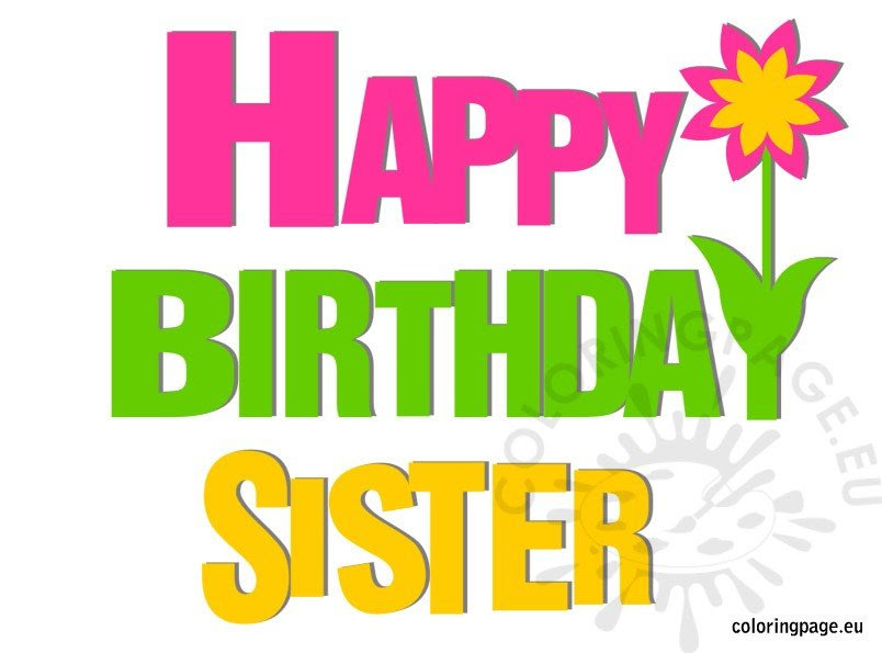 Happy Birthday Sister - Coloring Page