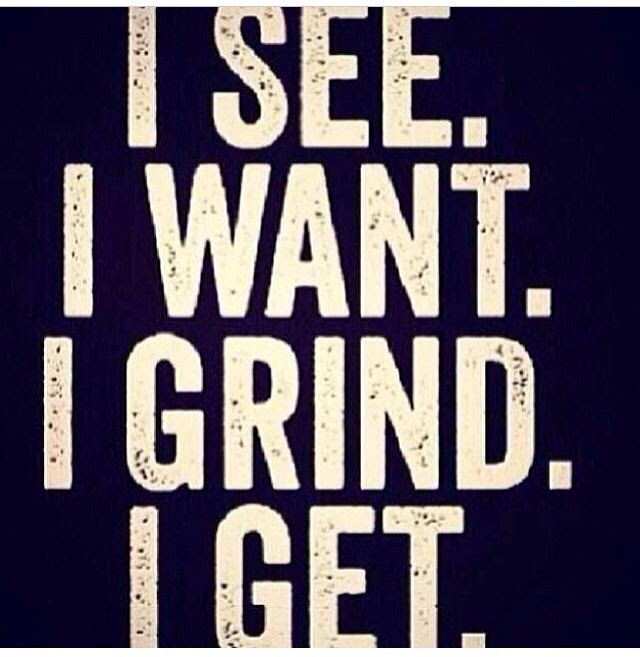 Quotes About Work Grind 54 Quotes
