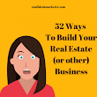 52 Ways to Build a Real Estate Business | Marketing & Business Coach, Business Coach for Women, Book Yourself Solid Coach