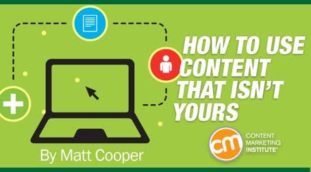 How to Use Content That Isn't Yours