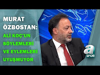 """Murat Özbostan:""""Ali Koç'un Söylemleri ve Eylemleri Birbirleriyle Uyuşmuyor"""" / A Spor / Spor Ajansı - A Spor"""