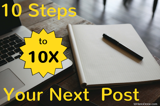 10 Times More Traffic From Your Next Article [Infographic]