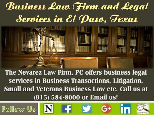 Business Law Firm and Legal Services in El Paso, Texas