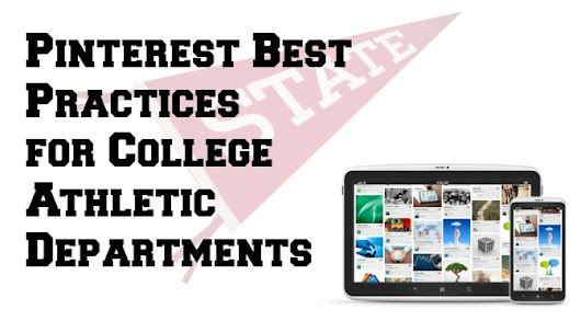 Pinterest Best Practices for College Athletic Departments | INKsights