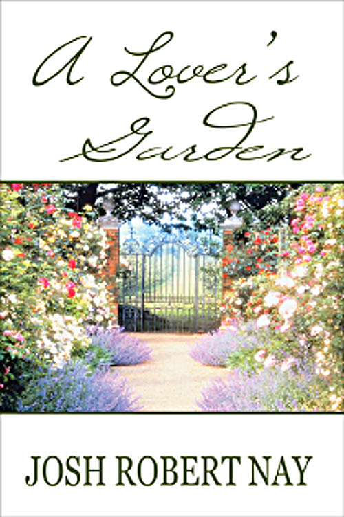 Romantic Poetry, Poems for Valentine's Day - A Lover's Garden