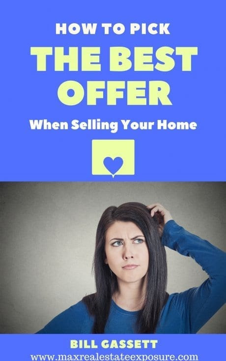 How to Pick The Best Offer When Selling a Home