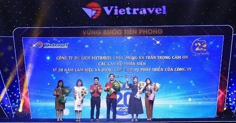Vinh danh cán bộ nhân viên đồng hành cùng Vietravel trong suốt 20 năm | Vietravel
