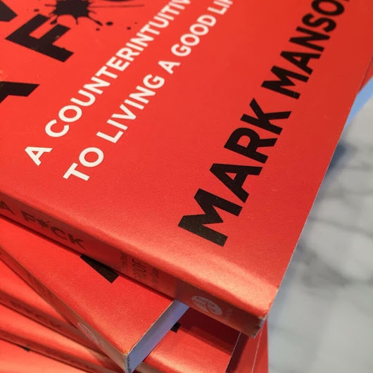 The Subtle Art of Not Giving a F*ck - Mark Manson's New Book Is Coming