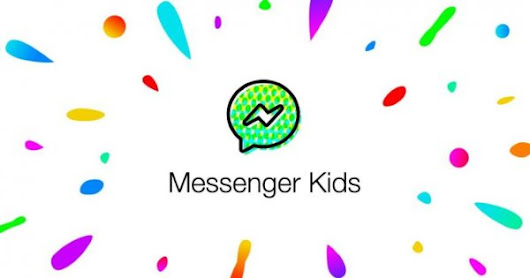 Start 'em Young: Facebook Introduced a Messenger Kids App – Adweek