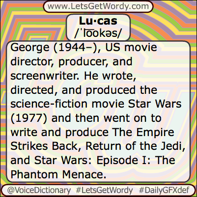 Lucas 05/25/2013 GFX Definition of the Day