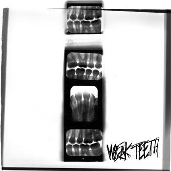 weak teeth cover art