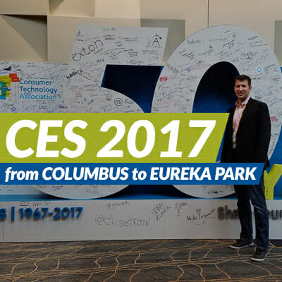 CES 2017: From Columbus to Eureka Park | Buckeye Interactive