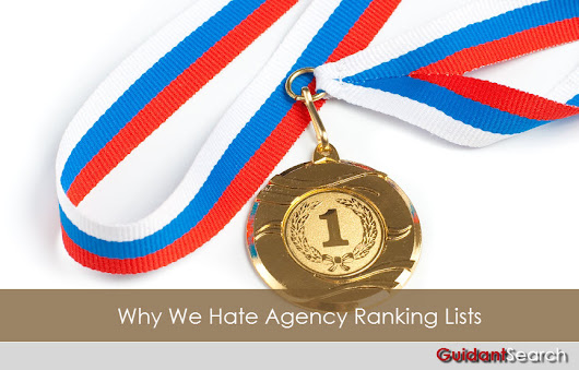 Agency Rankings Lists, Why We Hate Them | Guidant Blog