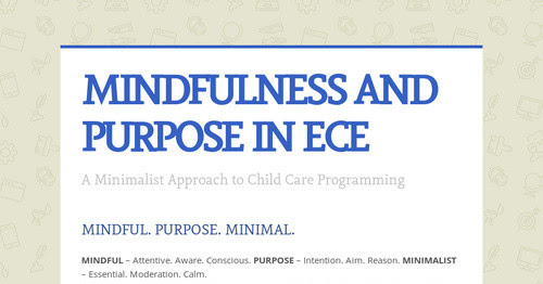 MINDFULNESS AND PURPOSE IN ECE