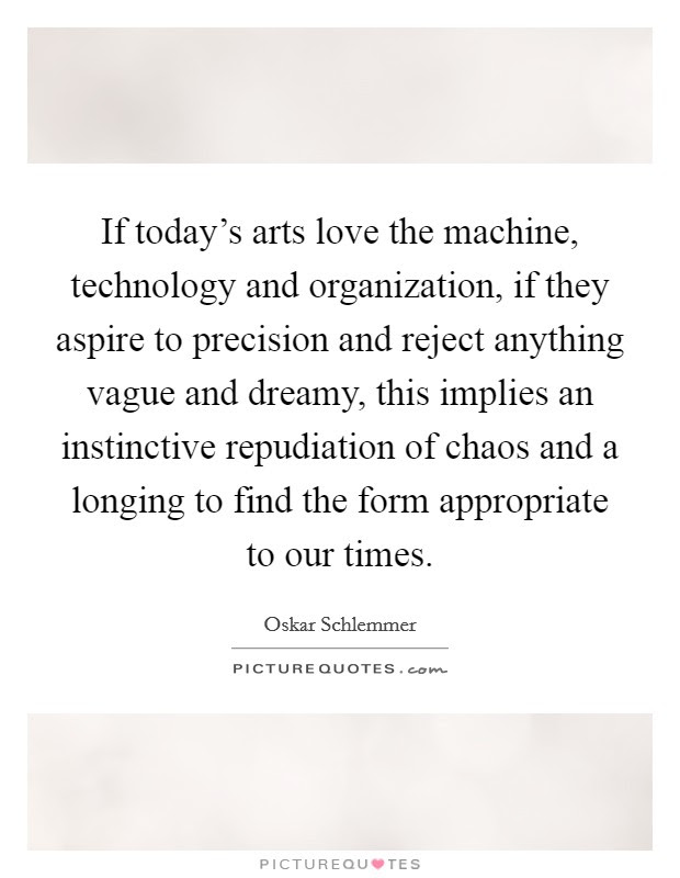 Oskar Schlemmer Quotes Sayings 3 Quotations