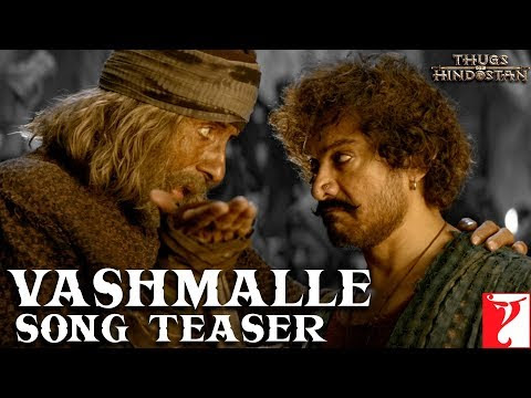 Vashmalle Lyrics Translation | Thugs of Hindostan