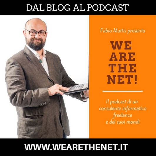 We are the Net! di Fabio Mattis su Apple Podcasts