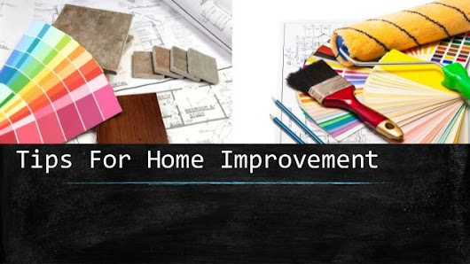Tips For Home Improvement | SUSHMA Buildtech Limited |