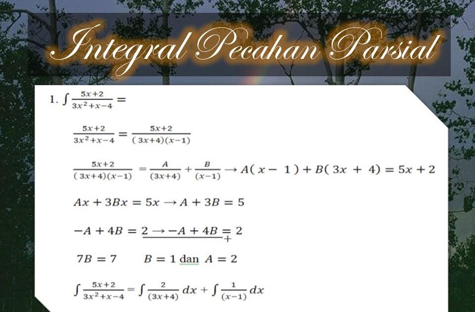 """Yang terkait dengan integral melalui """"teorema dasar kalkulus"""",. Soal Dan Pembahasan Integral Pecahan Parsial"""