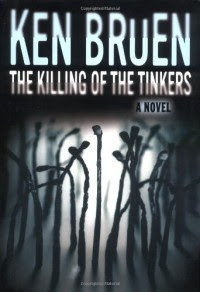The Killing of the Tinkers: A Novel (Jack Taylor) - Ken Bruen