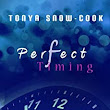 Perfect Timing, A Short Story - Kindle edition by Tonya Snow-Cook. Mystery, Thriller & Suspense Kindle eBooks @ Amazon.com.