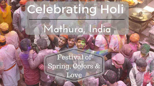 Best Place to Celebrate Holi – Mathura, India