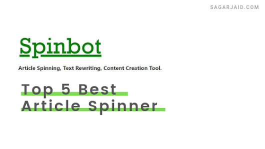 Top 5 Best Article Spinner (Which Actually Works in 2019)