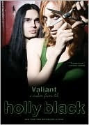 Valiant (The Modern Faerie Tales, #2)