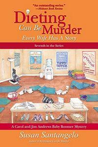 Dieting Can Be Murder by Susan Santangelo