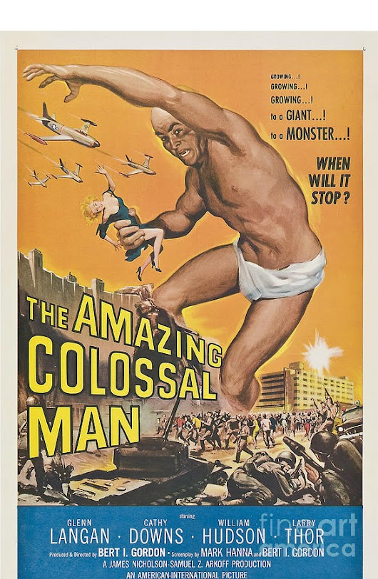 The Amazing Colossal Man Movie Poster by R Muirhead Art