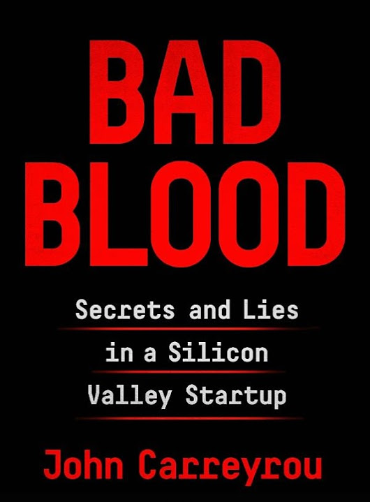 Book Review: Bad Blood by John Carreyrou