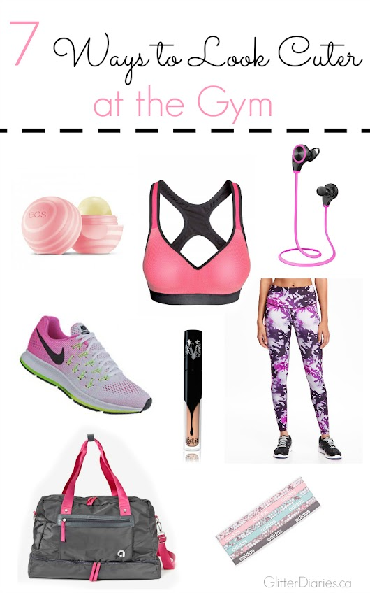 7 Ways to Look Cuter at the Gym | Glitter Diaries