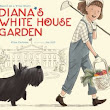 Picture Books and Primary Sources: Diana's White House Garden by Elisa Carbone | Knowledge Quest
