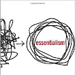BOOK REVIEW: Essentialism by Greg McKeown