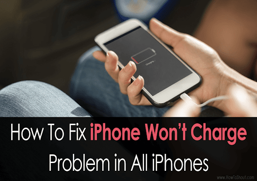 [Solved] iPhone Won't Charge ? Here's An Easy Way to Fix it