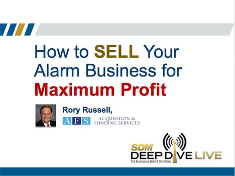 Sell Your Alarm Business for Maximum Profit [Webinar Slides from AFS]