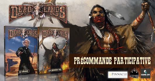Deadlands Reloaded • Le Déluge & Les Derniers fils (Black Book Éditions)