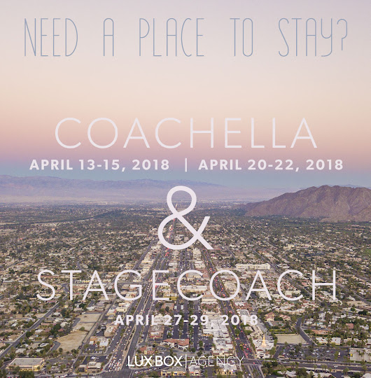 Need a place to stay for Coachella or Stagecoach? We've got you covered!