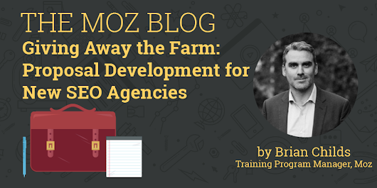 Giving Away the Farm: Proposal Development for New SEO Agencies